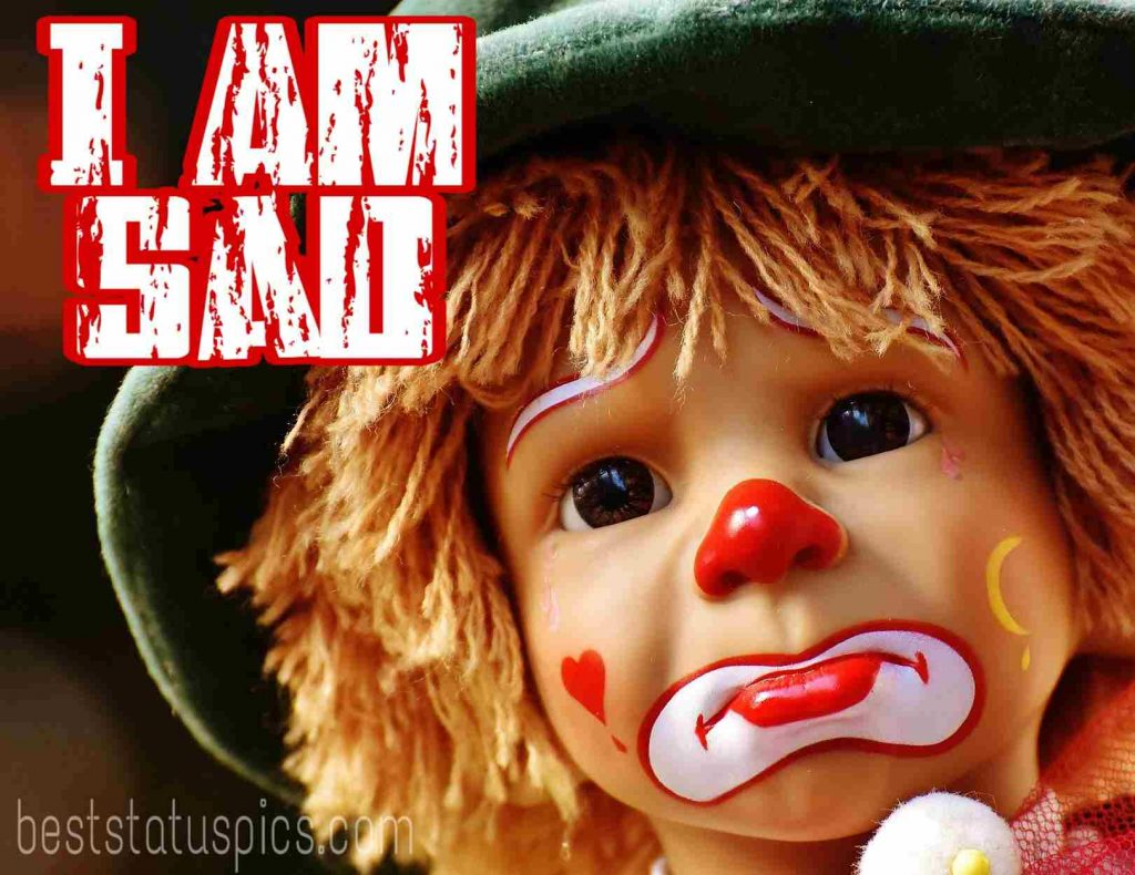 Dp of i am sad image quotes iwth crying doll