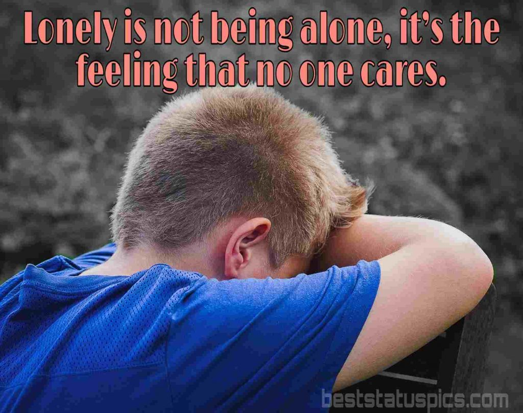 Simple sad alone quote for boy with image