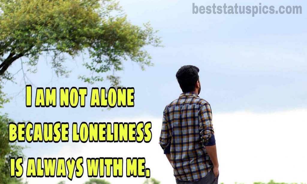 single alone boy quotes for whatsapp dp