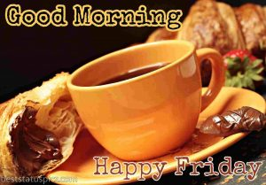good morning friday messages with coffee and cup picture