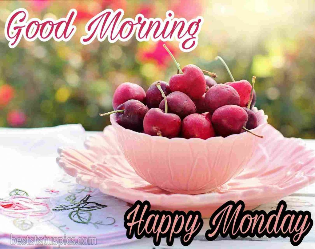 happy monday good morning images pics with fruits