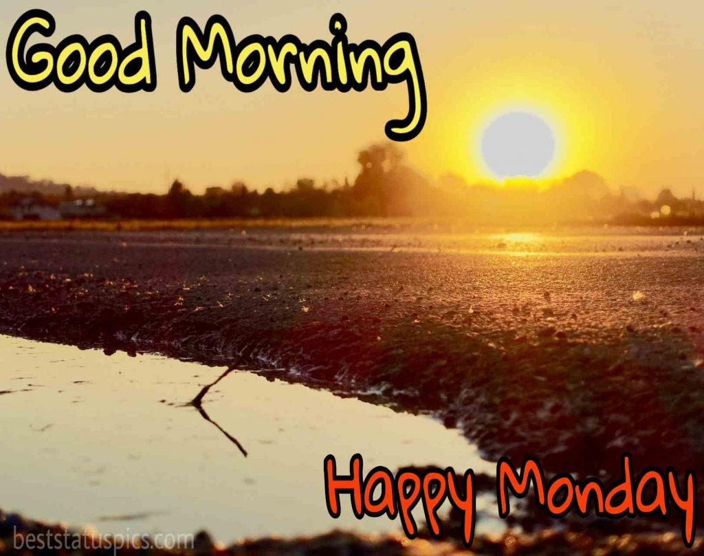 happy monday good morning photos with sunrise and village