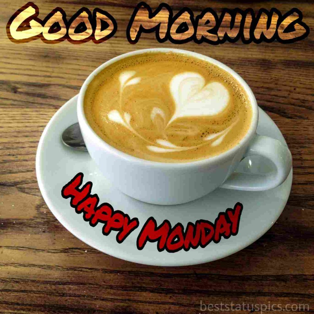 good morning happy monday images with coffee cup and love