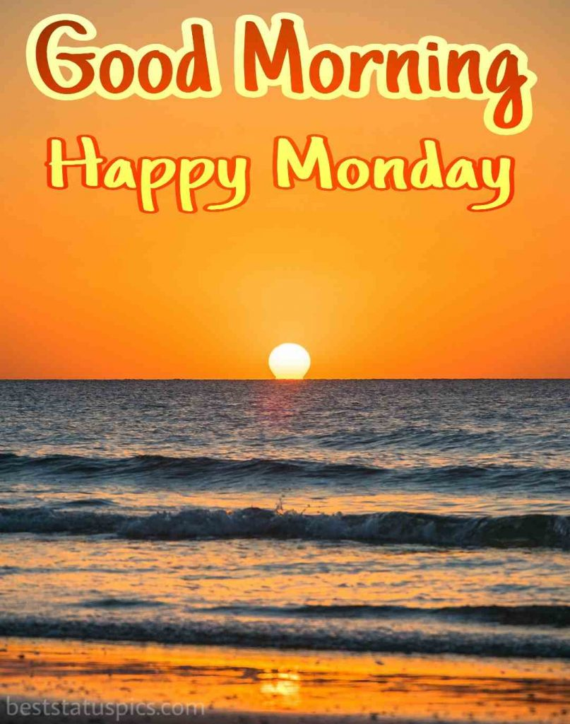 good morning happy monday pictures with sunrise over the sea