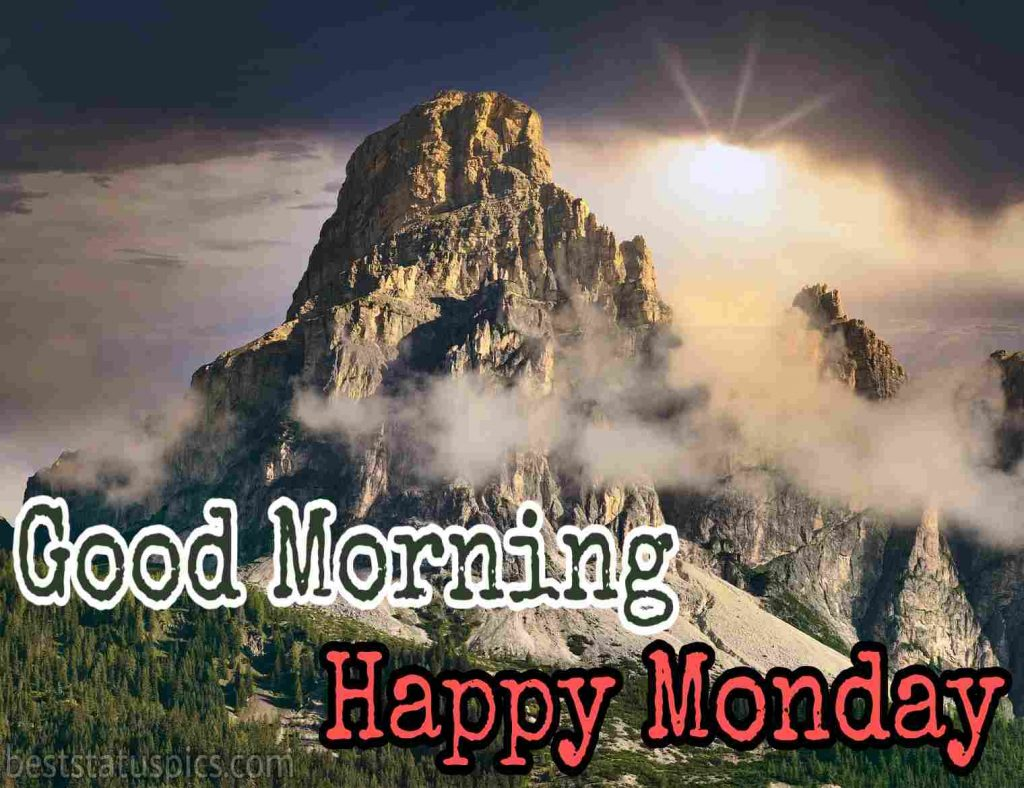 good morning happy monday images with mountain