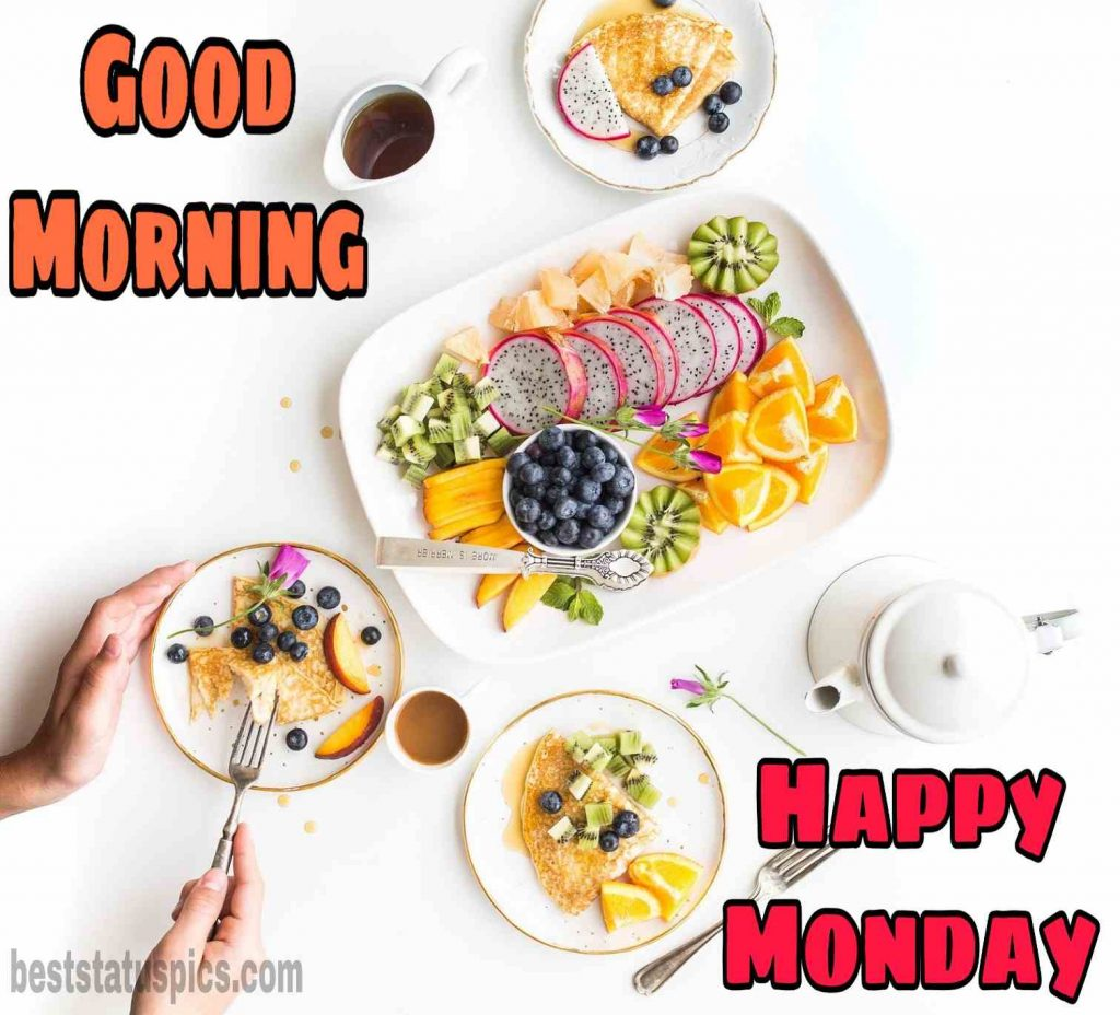 good morning happy monday hd images with breakfast, fruits and vegetables