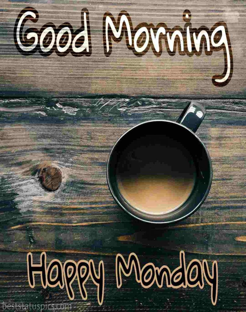 images for good morning monday with tea