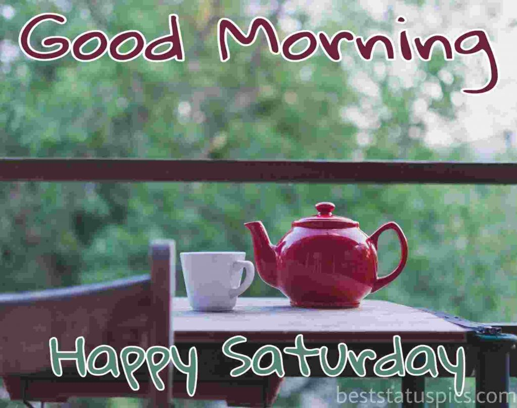 good morning wishes for saturday with coffee cup and coffee kettle