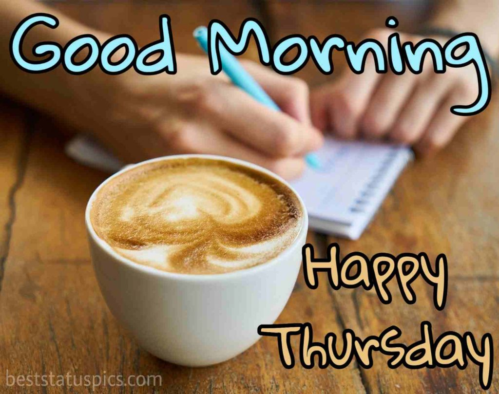 images of good morning happy thursday with beautiful coffee cup
