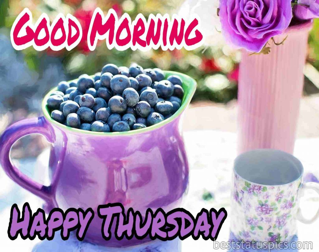 good morning happy thursday quotes with purple rose flower and fruits pictures