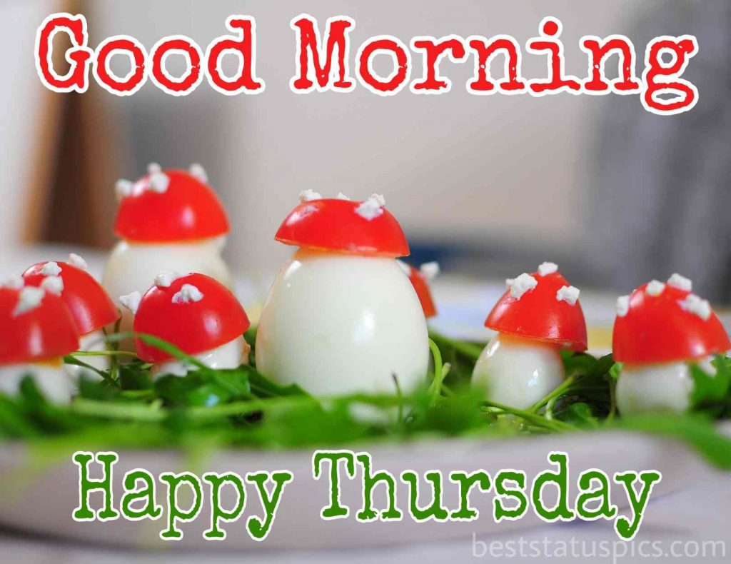 good morning with happy thursday with egg and cherry beautiful image