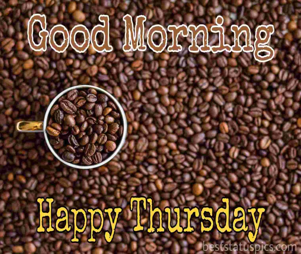 good morning happy thursday with coffee image