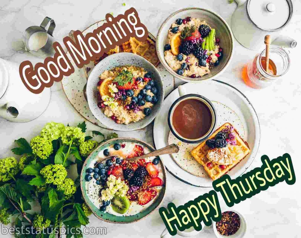 happy thursday good morning wishes with delicious breakfast image