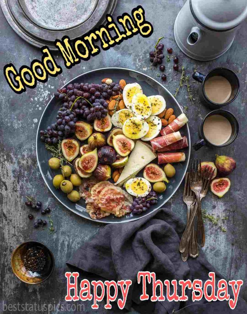 happy thursday good morning wishes with breakfast, eggs, coffee pics