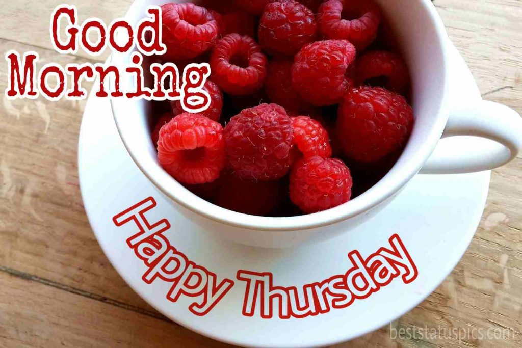 happy thursday good morning wishes with strawberry pics