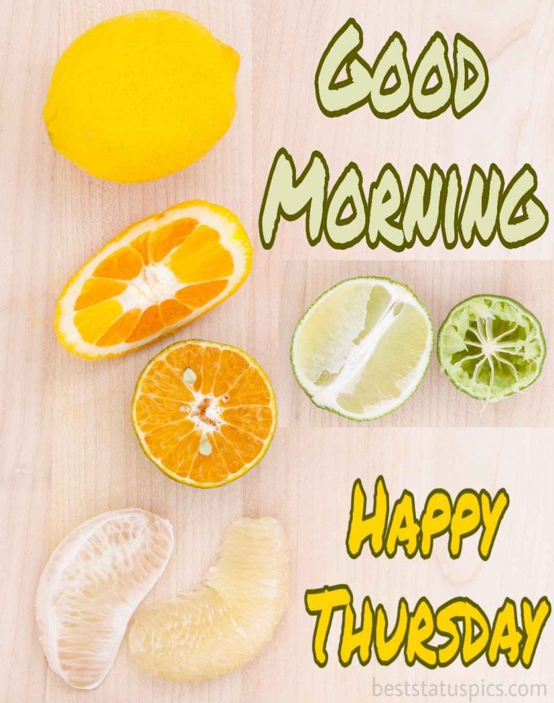 good morning thursday wallpaper with fruits breakfast