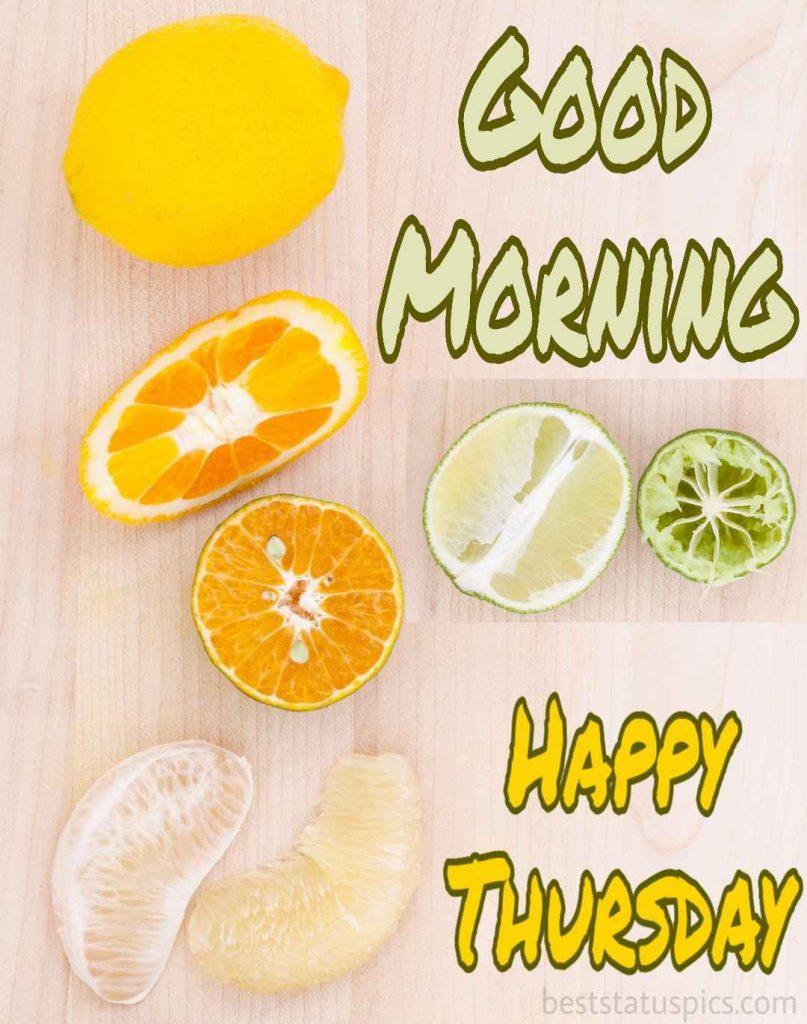 good morning thursday wallpaper with fruits breakfast