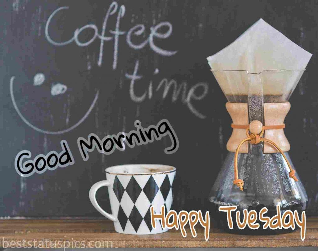good morning happy tuesday with coffee and mug photo