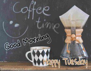 good morning happy tuesday with coffee and mug photo