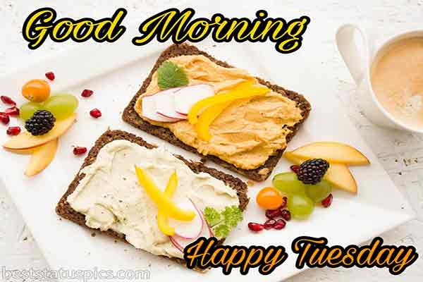 good morning happy tuesday images with breakfast, fruits and coffee for whatsapp