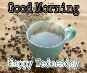 good morning happy wednesday images with hot coffee and seeds for whatsapp status