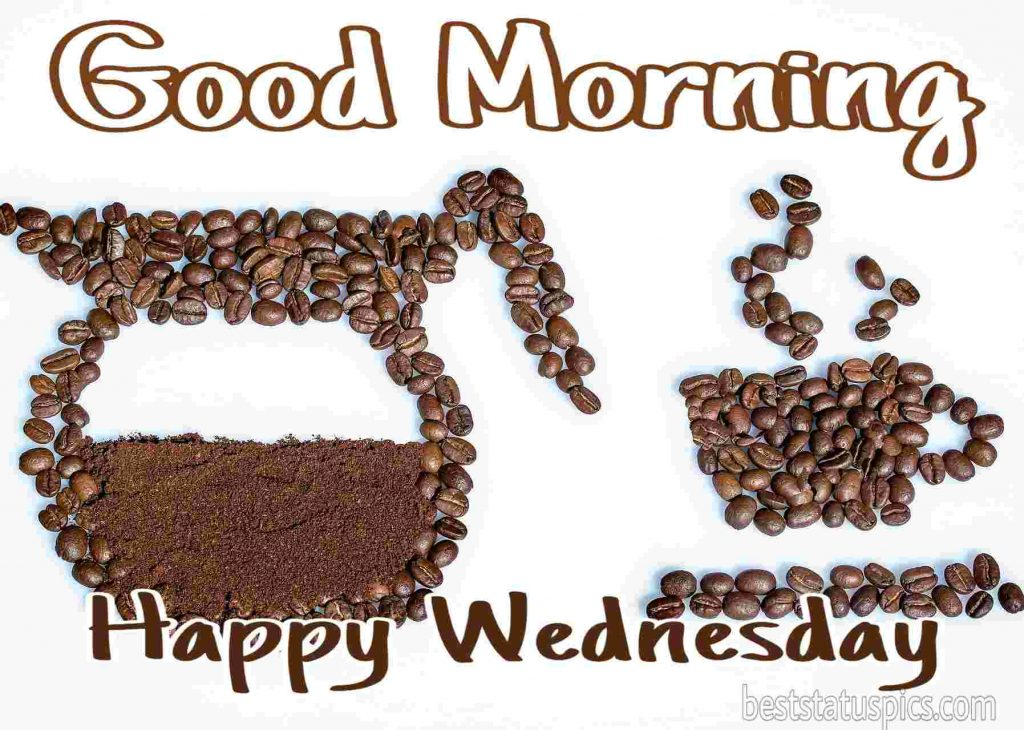 good morning happy wednesday with beautiful coffee picture