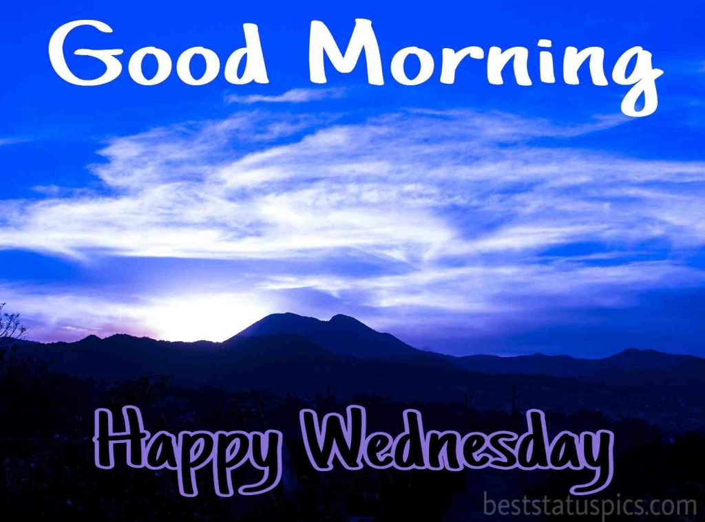 happy wednesday good morning image with nature and sky