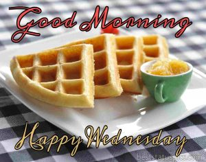 good morning happy wednesday wishes with snacks images