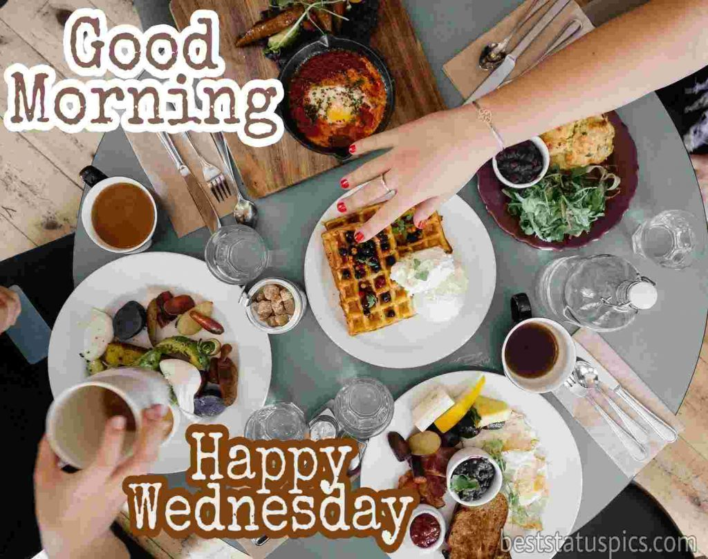 good morning happy wednesday breakfast images HD