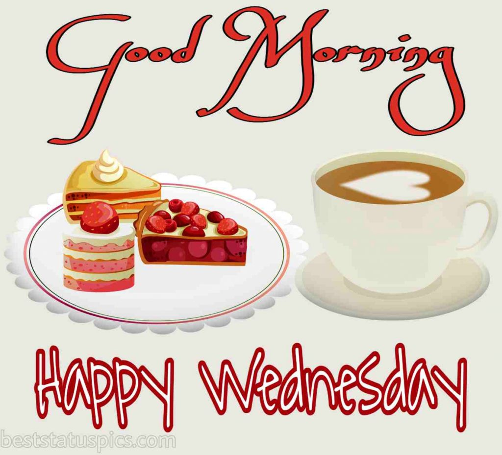 happy wednesday and good morning wishes with love coffee and breakfast pics