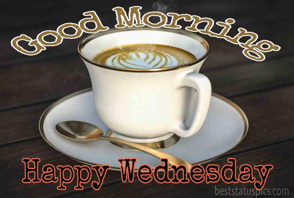 good morning happy wednesday coffee and cup images HD