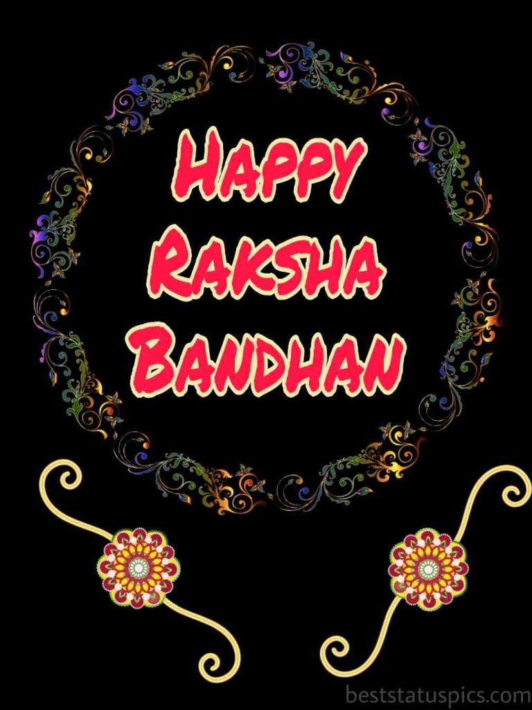 happy raksha bandhan 2020 bro for WhatsApp status, attitude DP
