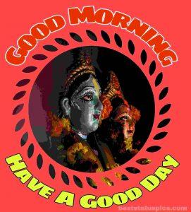 Radha krishna good morning and have a good day image
