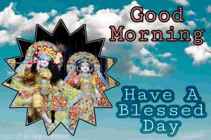 Good morning Radha krishna image HD and have a blessed day wishes