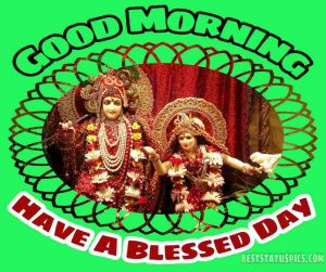 good morning and have a blessed day images with god radha krishna