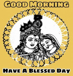 Radha krishna good morning and have a blessed day image