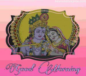Radha krishna good morning image for whatsapp