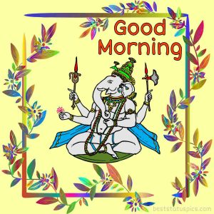 beautiful good morning ganesh ji photo for whatsapp dp