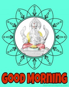 ganpati bappa good morning photo for whatsapp dp