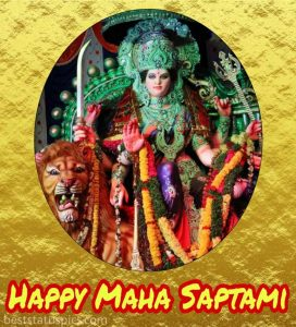 Happy maha saptami wishes for durga puja 2020