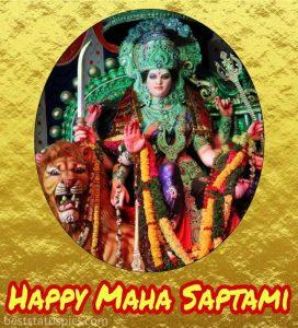 Happy maha saptami wishes for durga puja 2020