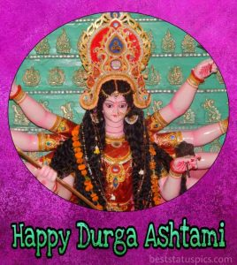 Happy maha ashtami 2020 wishes images and Whatsapp DP for durga puja