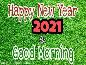 Sweet good morning happy new year 2021 wallpaper HD