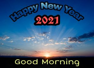 good morning happy new year 2021 wishes quotes with images HD for friends and family