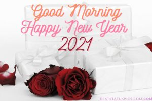 Good morning happy new year 2021 wishes images with romantic red roses and gift box