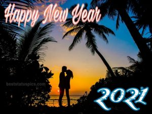 happy new year 2021 quotes with romantic love couple for Whatsapp status