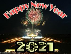 happy new year 2021 status, sms and message with pic for whatsapp