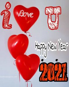 happy new year 2021 with I love you quotes and messages images for Whatsapp DP