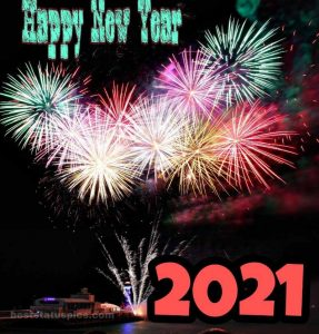 Cute happy new year 2021 wishes with fireworks and colors for Whatsapp DP