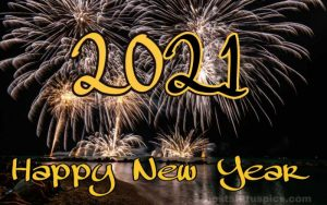 Images of happy new year 2021 wishes with fireworks and festival